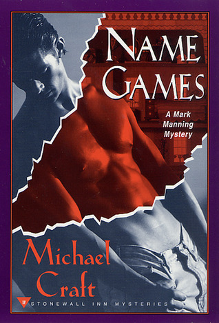 Name Games (Mark Manning Mystery, #4)  by  Michael Craft