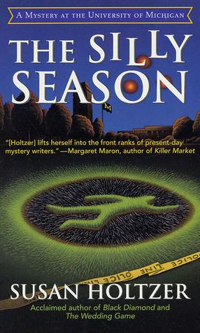 The Silly Season (Anneke Haagen, #5)  by  Susan Holtzer