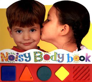Noisy Body Book  by  Roger Priddy