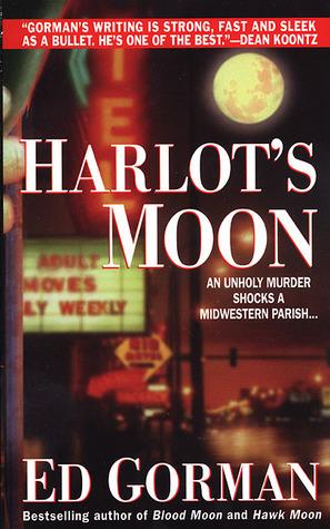 Harlots Moon (Robert Payne, #3)  by  Ed Gorman
