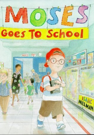 Moses Goes to School Isaac Millman