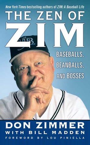 Zen of Zim Don Zimmer