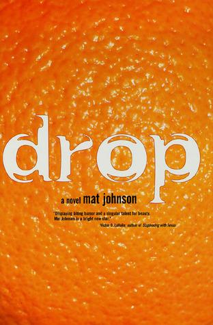 Drop Mat Johnson