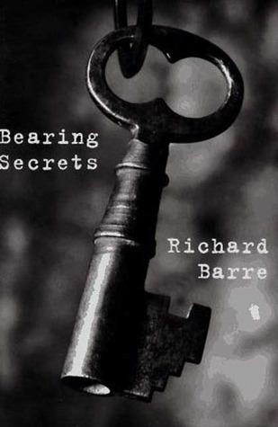 Bearing Secrets: A Wil Hardesty Mystery Richard Barre
