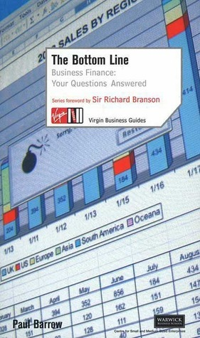 The Bottom Line: Business Finance: Your Questions Answered  by  Paul Barrow
