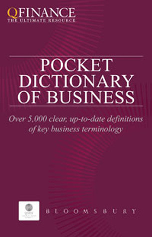 QFINANCE: The Pocket Dictionary of Business  by  Various