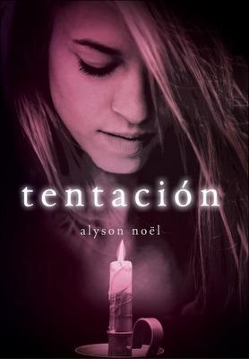 Tentación (Los Inmortales, #4)  by  Alyson Noel