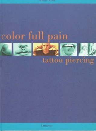 Color Full Pain Walter Kehr