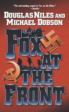 Fox At The Front  by  Douglas Niles