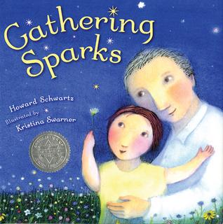 Gathering Sparks Howard Schwartz