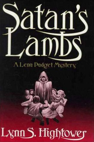 Satans Lambs  by  Lynn S. Hightower