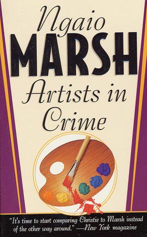 Artists in Crime  (Roderick Alleyn #6) Ngaio Marsh