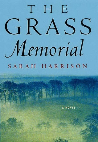 The Grass Memorial Sarah Harrison