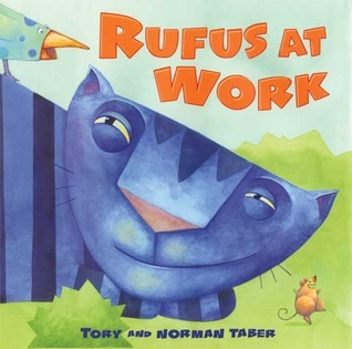 Rufus at Work  by  Tory Taber