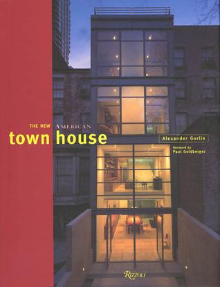The New American Town House Alexander Gorlin