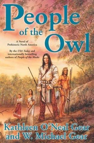 People of the Owl: A Novel of Prehistoric North America Kathleen ONeal Gear