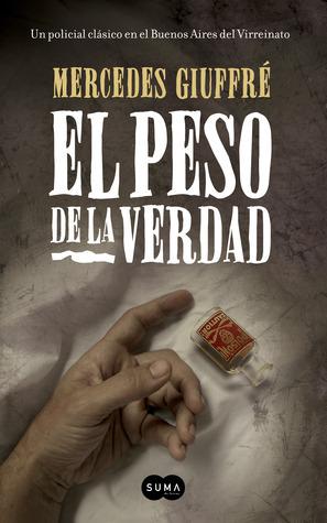El Peso de la Verdad  by  Mercedes Giuffré