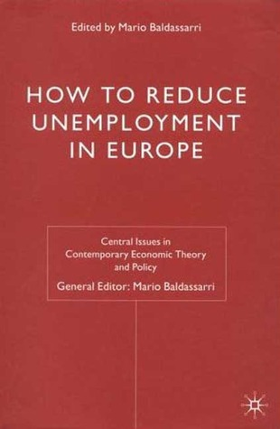 How to Reduce Unemployment in Europe Lorna Marshall