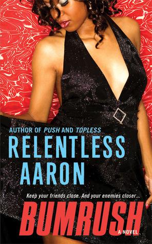 Bumrush  by  Relentless Aaron