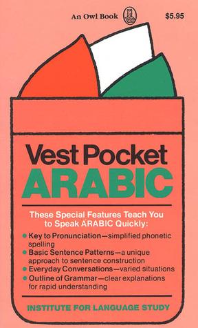 Vest Pocket Arabic  by  Richard D. Abraham