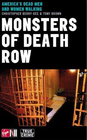 Monsters Of Death Row  by  Christopher Berry-Dee