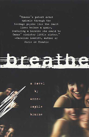 Breathe: A Novel Anne-Sophie Brasme