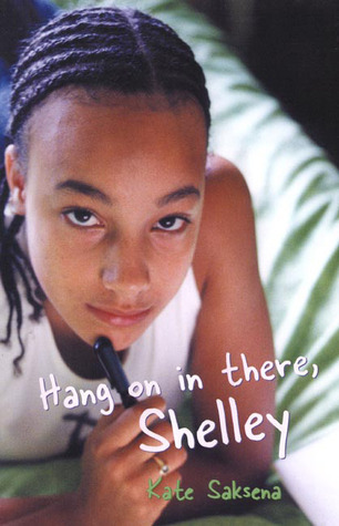 Hang on in there, Shelley  by  Kate Saksena