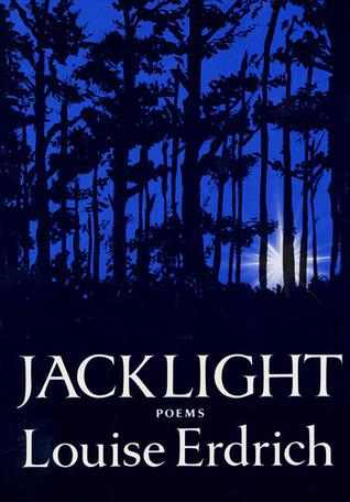 Jacklight  by  Louise Erdrich