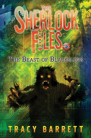 The Beast of Blackslope (The Sherlock Files #2) Tracy Barrett