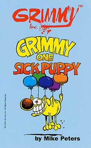 Grimmy: Grimmys Cat Tails: One Sick Puppy Mike Peters