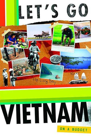 Lets Go Vietnam  by  Lets Go Inc.