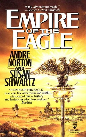 Empire of the Eagle (Central Asia, #2)  by  Andre Norton