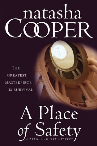 A Place of Safety: A Trish Maguire Mystery Natasha Cooper