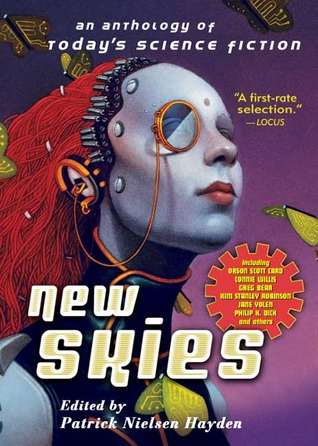 New Skies: An Anthology of Todays Science Fiction Patrick Nielsen Hayden