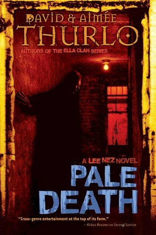 Pale Death (Lee Nez, #3)  by  David Thurlo