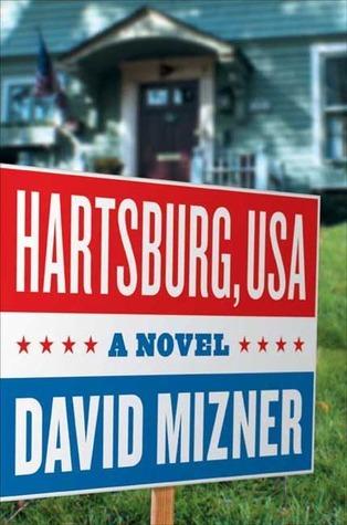 Hartsburg, USA: A Novel David Mizner