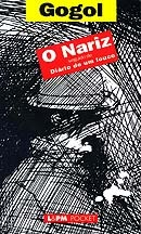 O Nariz / Diário de um Louco Nikolai Gogol