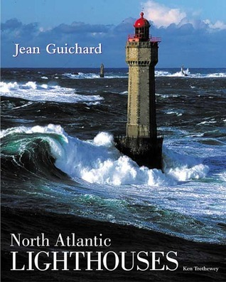 North Atlantic Lighthouses Jean Guichard
