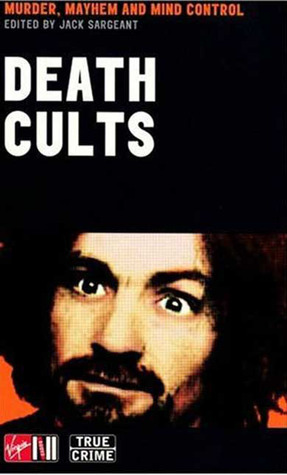 Death Cults Jack Sargeant