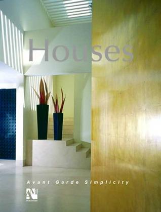 Houses: Simplicity Vanguard  by  Fernando de Haro