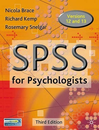 Spss For Psychologists: A Guide To Data Analysis Using Spss For Windows Nicola Brace