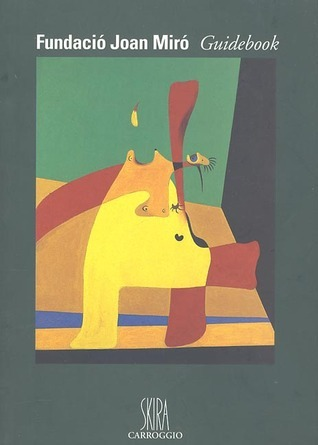 Joan Miro Foundation Guidebook Rosa Maria Malet