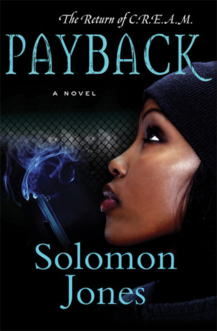 Payback: The Return of C.R.E.A.M. Solomon Jones