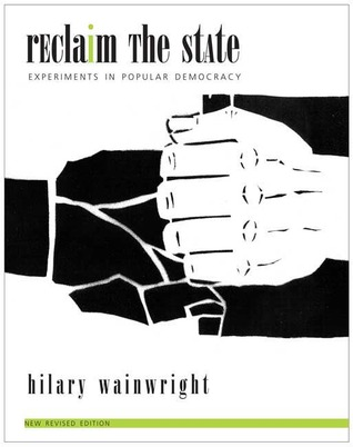 Arguments For A New Left: Answering The Free Market Right Hilary Wainwright