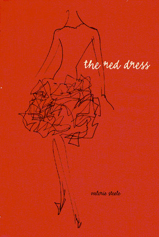 The Red Dress Valerie Steele