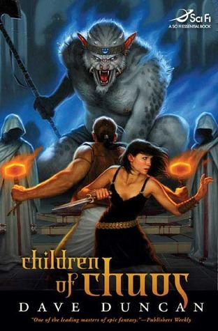 Children of Chaos (Dodec, #1)  by  Dave Duncan
