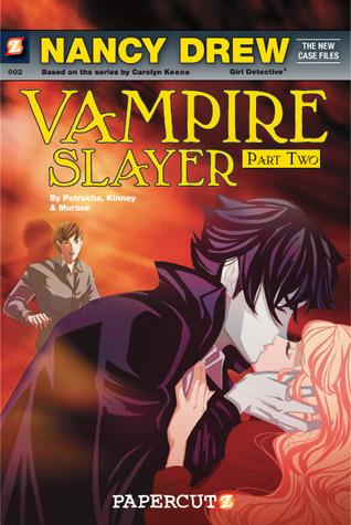 Vampire Slayer II: A Vampires Kiss (Nancy Drew: The New Case Files Graphic Novels, #2) Stefan Petrucha
