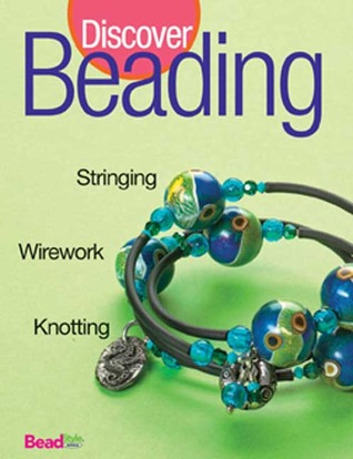 Best of BeadStyle: Discover Beading  by  BeadStyle Magazine