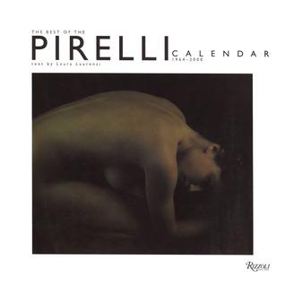 THE PIRELLI CALENDAR 1964 - 1998  by  Laurie Laurenzi