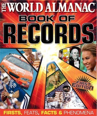 The World Almanac Book Of Records  by  Mark C. Young